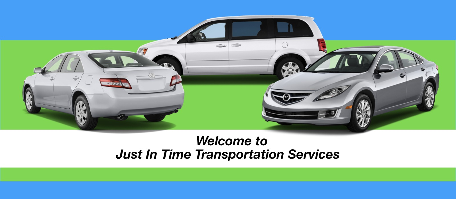 WELCOME TO Just In Time Transportation Services